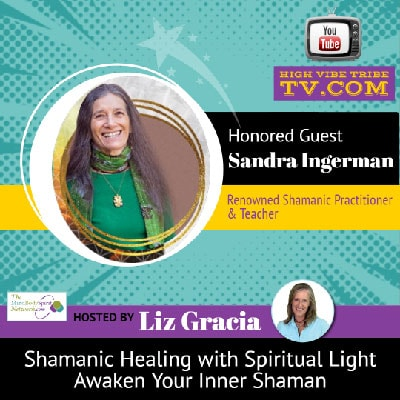 Interview with World Renowned Shamanic Teacher Sandra Ingerman