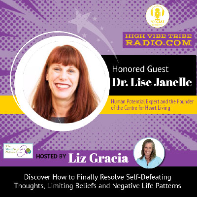 High Vibe Tribe Interview Podcast with Dr. Lise Janelle