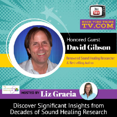 Discover Decades of Insights into Sound Healing Research Interview with David Gibson